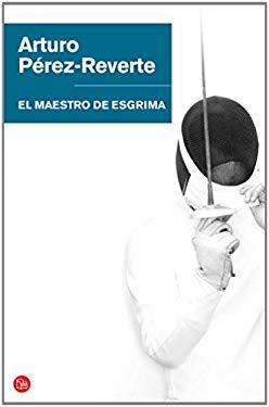 El Maestro de Esgrima = The Fencing Master 9788466320627