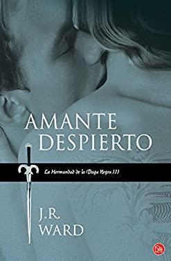 Amante Despierto = Lover Awakened