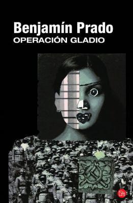 Operacion Gladio = Operation Gladio 9788466325745