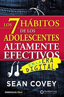 Los 7 hbitos de los adolescentes altamente efectivos: La mejor gua prctica para que los jvenes alcancen el xito / The 7 Habits of Highly Effective Tee