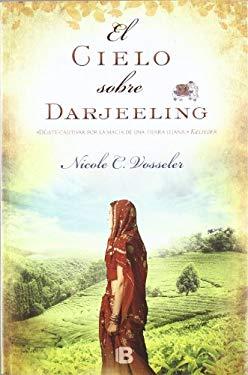 El Cielo Sobre Darjeeling 9788466651240