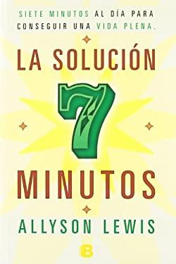 La Solucion 7 Minutos 9788466651318