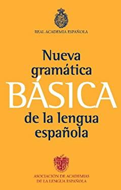 Nueva Gramatica Basica de la Lengua Espanola 9788467034714