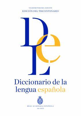 Diccionario de la lengua Espaola RAE 23a. Edicin, 1 vol. (Spanish Edition)