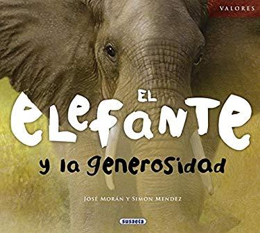 El Elefante y La Generosidad 9788467710595