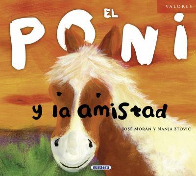 El Poni y La Amistad 9788467710649