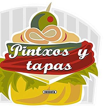 Pintxos y Tapas 9788467716757