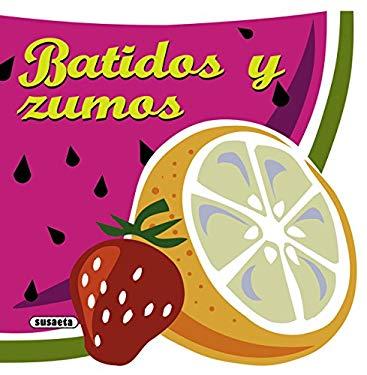 Batidos y Zumos 9788467716764