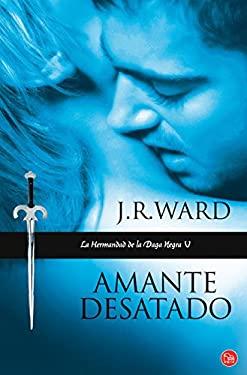 Amante Desatado = Lover Unbound 9788466324069