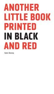 Another Little Book Printed in Black and Red 9788461316588