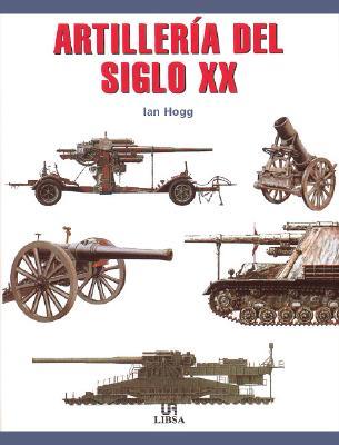 Artilleria del Siglo XX 9788466202534