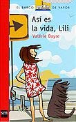 Asi es la vida, Lili/ That's Life, Lili (El Barco De Vapor: Serie Roja/ the Steamboat: Red Series) (Spanish Edition) - Dayre, Valerie