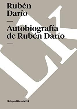Autobiografia de Ruben Dario 9788460778585