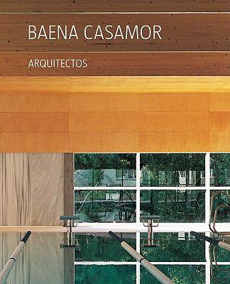 Baena Casamor Arquitectos: Reflejos/Reflections 9788461263684