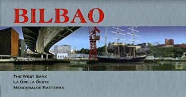 Bilbao: The West Bank/La Orilla Oeste/Mendebalde Bazterra 9788461121694
