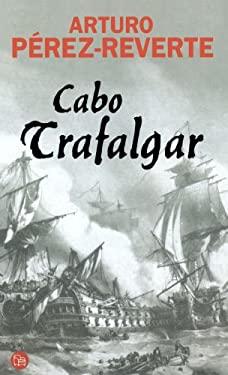 Cabo Trafalgar (Cape of Trafalgar) 9788466316781