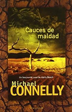 Cauces de Maldad = The Narrows 9788466642972