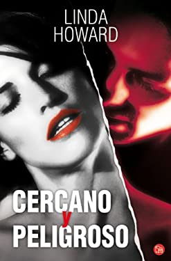 Cercano y Peligroso = Up Close and Dangerous 9788466316965