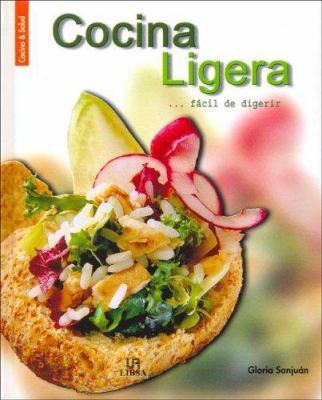 Cocina Ligera... Facil de Digerir 9788466206006