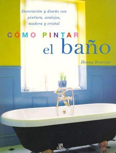 Como Pintar El Bao 9788466213943