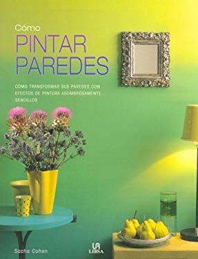 Como Pintar Paredes 9788466211864