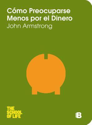 Como Preocuparse Menos Por El Dinero 9788466647892