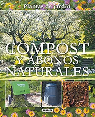 Compost y Abonos Naturales = Compost and Natural Fertilizers 9788467703078