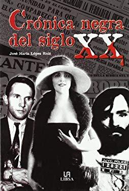 Cronica Negra del Siglo XX 9788466205221