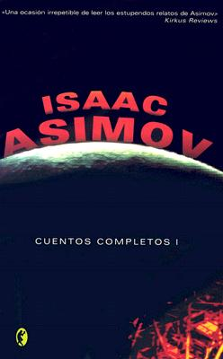 Cuentos Completos I = The Complete Stories, Volume I 9788466621816