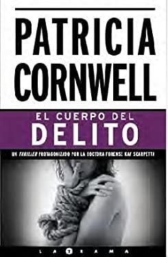 El Cuerpo del Delito = Body of Evidence 9788466642484