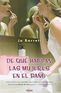 De Que Hablan las Mujeres en el Bano 9788466636759