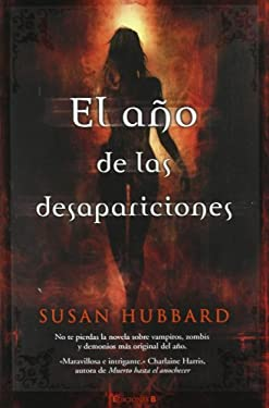 El Ano de las Desapariciones = The Year of Disappearances