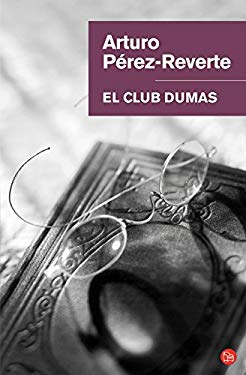 El Club Dumas = The Dumas Club 9788466320702