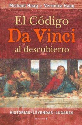 El Codigo Da Vinci Al Descubierto 9788466624152
