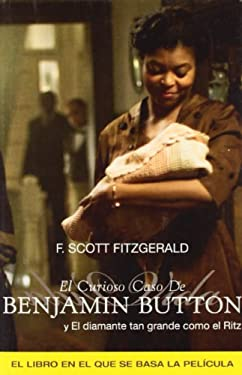 El Curioso Caso de Benjamin Button y el Diamante Tan Grande Como el Ritz = The Curious Case of Benjamin Button and the Diamond as Big as the Ritz 9788466323130