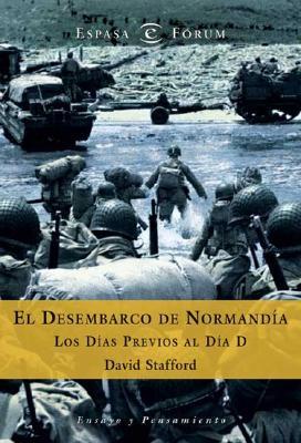 El Desembarco de Normandia 9788467014822