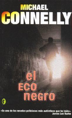 El Eco Negro = The Black Echo 9788466618762