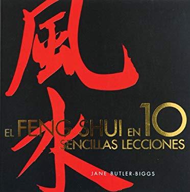 El Feng Shui En 10 Sencillas Lecciones 9788466606929