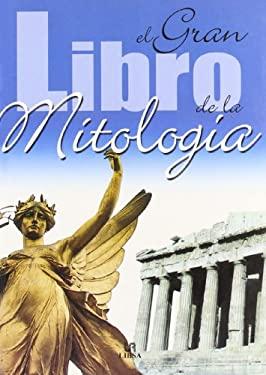 El Gran Libro de La Mitologia 9788466213257