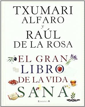 El Gran Libro de La Vida Sana 9788466646963