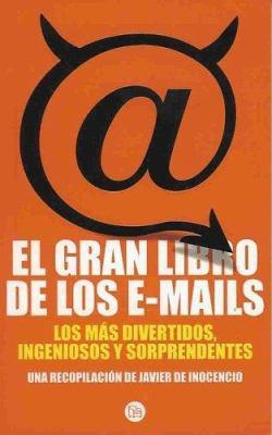 El Gran Libro de Los E-Mails 9788466316439