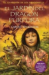 El Jardin del Dragon Purpura: El Guardian de Los Dragones II