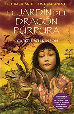 El Jardin del Dragon Purpura: El Guardian de Los Dragones II 9788466627542
