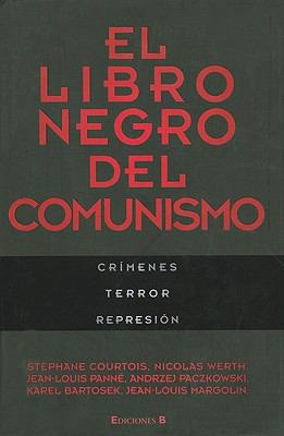 El Libro Negro del Comunismo = The Black Book of Communism 9788466643436