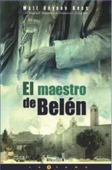 El Maestro de Belen = The Collaborator of Bethlehem 9788466614467