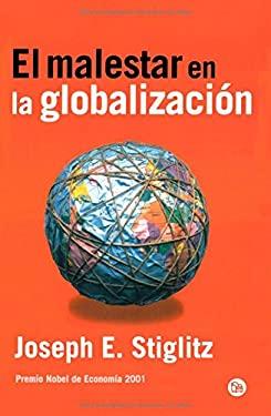 El Malestar en la Globalizacion 9788466368254