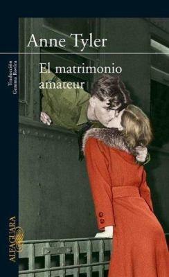 El Matrimonio Amateur (the Amateur Marriage 9788466307604