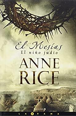 El Mesias: El Nio Judio = Christ the Lord 9788466630030