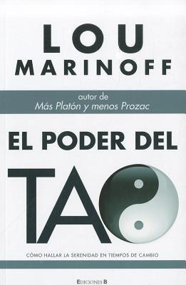 El Poder de Tao = The Tao of Happiness