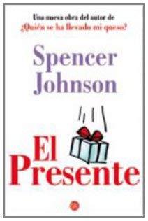 El Presente = The Present 9788466315838